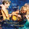 Autschbach & Illenberger – Zero Gravity Tour 2019